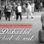 """""""Du Dösbaddel"""": Die besten Hamburger Schimpfwörter"""