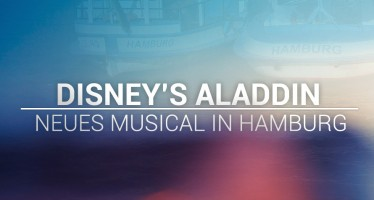 Disney's Aladdin: Broadway Musical kommt nach Hamburg