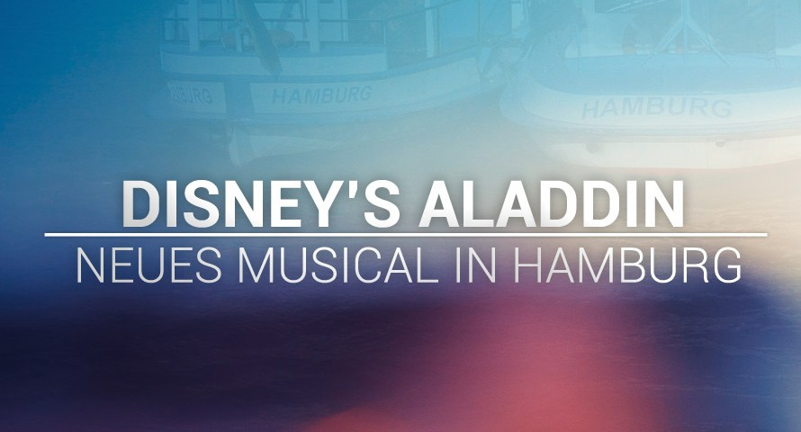 Disney's Aladdin: Broadway Musical kommt nach Hamburg